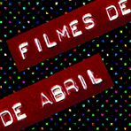 filmes de abril_site